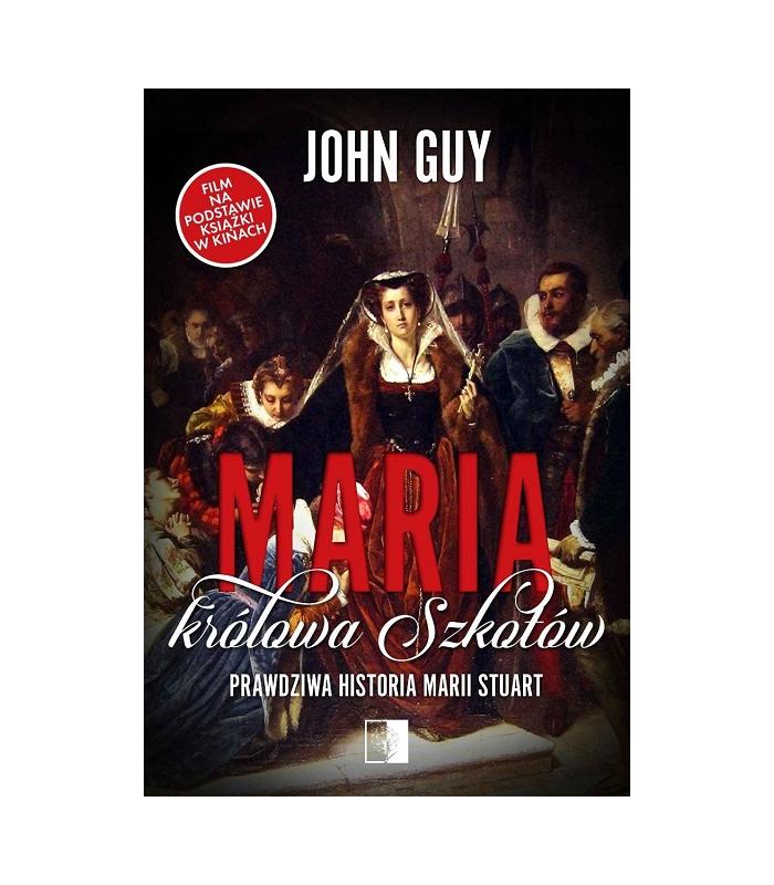 Maria królowa Szkotów. Prawdziwa historia Marii Stuart - Outlet