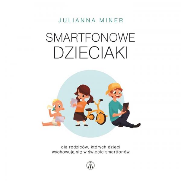 Smartfonowe dzieciaki